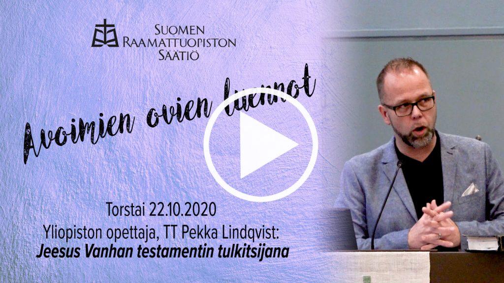 TT Pekka Lindqvistin luento Jeesuksesta VT:n tulkisijana