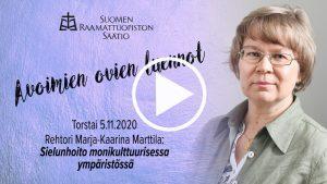 Marja-Kaarina Marttilan luento Sielunhoidosta monikulttuurisessa ympäristössä