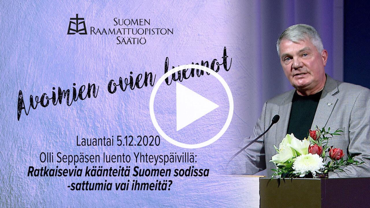 Olli Seppäsen luento Ratkaisevia käänteitä Suomen sodissa – sattumia vai ihmeitä?
